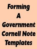 Forming a Government Cornell Note Templates