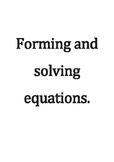 Forming and solving equations.