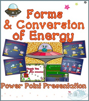 Forms of Energy  PPT ( Power Point Presentation) Perfect !