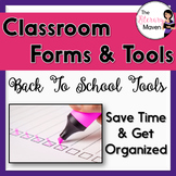 Forms and Tools for Classroom Organization