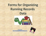 Forms for Organizing Running Records Data