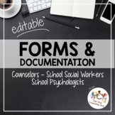 Forms for School Counselors, Social Workers & Psychologists