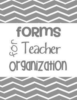 Forms for Teacher Organization