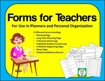 Forms for Teachers - For Use in Planners and Personal Organization