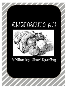 Forms of Art - Value and Chiaroscuro