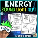 Forms of Energy Activities (Sound Heat Light) 3 Week Unit Science Experiments