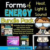 Forms of Energy BUNDLE PACK! (Heat, Light, Sound)