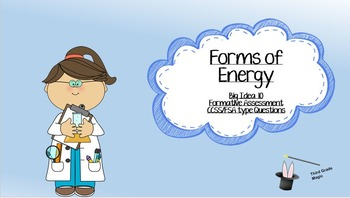 Forms of Energy - CCSS/FSA Style Questions