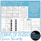 Forms of Energy Choice Boards - TEKS 5.6A, 5.6B, 5.6C
