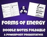 Forms of Energy Doodle Notes Foldable & PowerPoint presentation