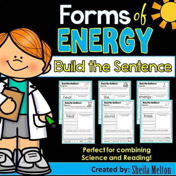 Forms of Energy (Heat, Light, Sound) Build the Sentence