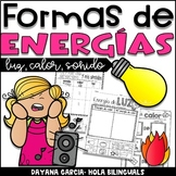 Forms of Energy (Heat, sound, light) - IN SPANISH