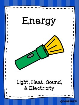 Forms of Energy: Light, Heat, and Sound