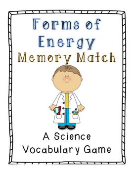 Forms of Energy Memory Match: A Science Vocabulary Game