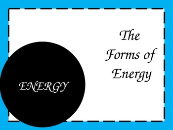 Forms of Energy (PowerPoint)