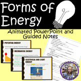 Forms of Energy PowerPoint INCLUDED Guided Notes READY-TO-PRINT