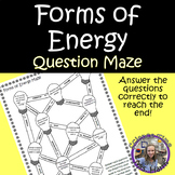 Forms of Energy- Question Maze