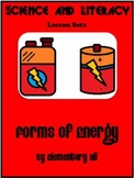 Forms of Energy Science and Literacy Lesson Set (TEKS)