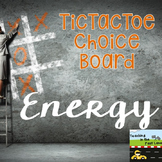 Forms of Energy Tic Tac Toe Choice Board Activities