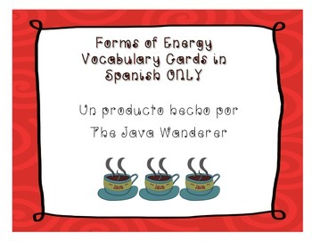 Forms of Energy Vocabulary Cards in Spanish ONLY