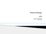 Forms of Energy and Energy Transformation