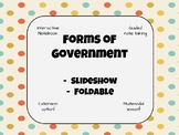 Forms of Government- PowerPoint & Foldable