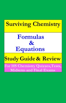 Formulas & Equations: a quick study guide for quizzes, midterm & final exams