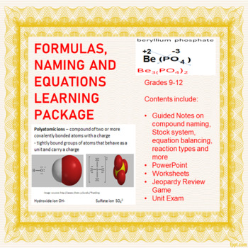 Formulas, Naming and Chemical Equations Learning Package