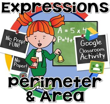 Formulas and Expressions of Area & Perimeter GOOGLE CLASSROOM