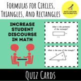 Formulas for Circles, Rectangles, and Triangles Quiz Cards