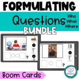 Formulating Asking Questions Boom Cards Bundle Who What Wh