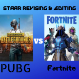 Fornite vs PUBG | STAAR Revising & Editing