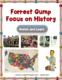 Forrest Gump, focus on history. Learn through Movies. Dist