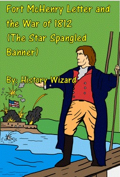 Fort McHenry Letter and the War of 1812 (The Star Spangled Banner)
