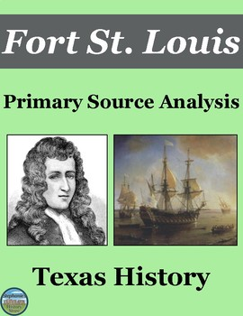 Fort St. Louis Primary Source Analysis