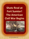Fort Sumter:  The American Civil War begins!