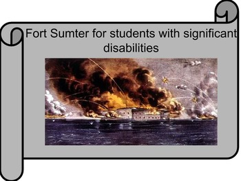 Fort Sumter for Students with Significant Disabilities