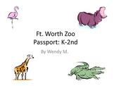 Fort Worth Zoo Passport - Lower Grades