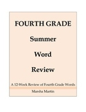 Forth Grade Summer Word Review
