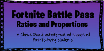 Fortnite Battle Pass: Ratios and Proportions