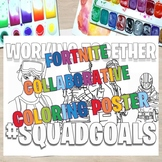 Fortnite COLLABORATIVE BIG POSTER, WRITING, and SETTING GOALS