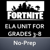 Fortnite Complete Literature Unit - No Prep - Reading Comp, Assessment, and More