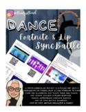 Fortnite Emote & Lip Sync Battle Cross-Curricular Dance Projects
