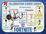 Fortnite Inspired Celebration Dance Cards- 32 Dance Visuals with Activity Plans