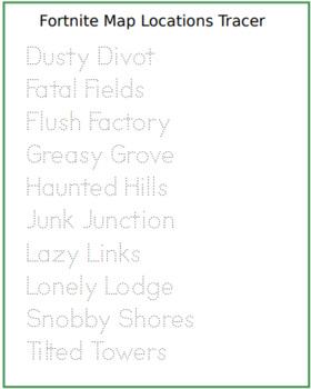Fortnite Locations Tracing Sheet