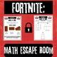 Fortnite Math Escape Room (STAAR PREP)