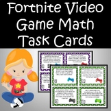 Fortnite Video Game Math Task Cards - Grades 3 - 5