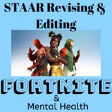 Fortnite & Mental Health | STAAR Revising & Editing