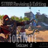 Fortnite Season 8 (2.28.19 release) | STAAR Revising & Editing