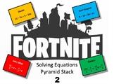 Fortnite - Solving Equations Stack 2 - Algebra